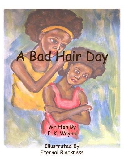 A Bad Hair Day