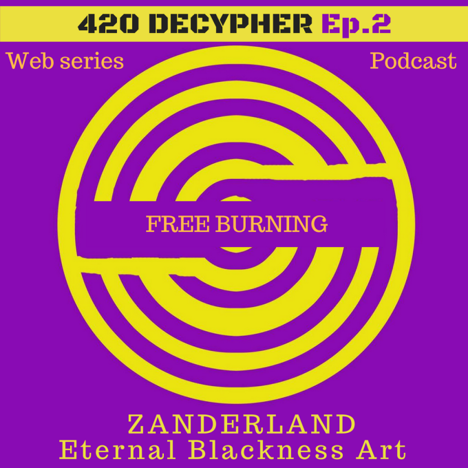 My Musings on 420 Decypher Podcast Episode 2